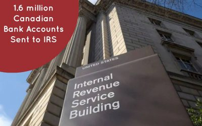 Did you know 1.6 million Canadian bank accounts had their information shared with the IRS?